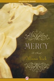 Mercy ebook by Alissa York