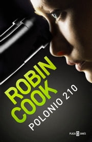 Polonio 210 ebook by Robin Cook