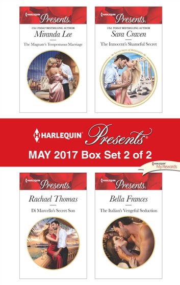 Harlequin Presents May 2017 - Box Set 2 of 2 - An Anthology ebook by Miranda Lee,Rachael Thomas,Sara Craven,Bella Frances