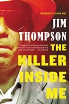The Killer Inside Me ebook by Jim Thompson,Stephen King