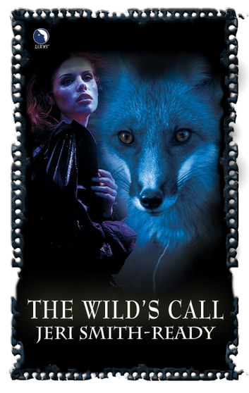The Wild's Call ebook by Jeri Smith-Ready