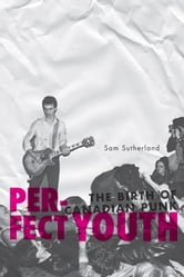 Perfect Youth ebook by Sam Sutherland