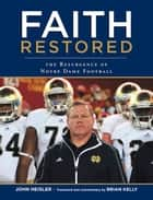 Always fighting irish ebook by john heisler 9781623680503 faith restored the resurgence of notre dame football ebook by john heisler brian kelly fandeluxe Ebook collections