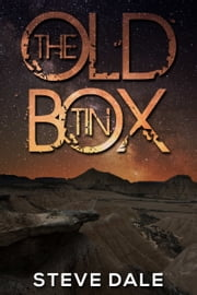 The Old Tin Box ebook by Steve Dale