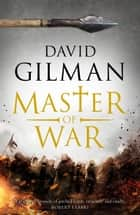 Master Of War ebook by David Gilman