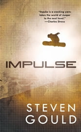 Impulse ebook by Steven Gould