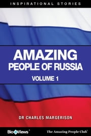 Amazing People of Russia - A Short eBook - Inspirational Stories ebook by Charles Margerison