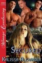 Secured ebook by Kalissa Alexander