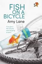 Fish on a Bicycle ebook by