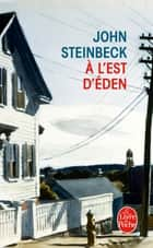 A l'est d'Eden ebook by John Steinbeck