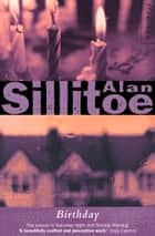Birthday ebook by Alan Sillitoe