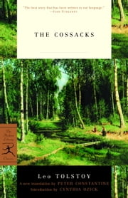 The Cossacks ebook by Leo Tolstoy,Peter Constantine,Cynthia Ozick