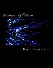 Princess of Pain ebook by Kat Bennett