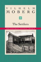 The Settlers ebook by Vilhelm Moberg