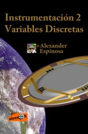 Instrumentación 2: Variables Discretas ebook by Kobo.Web.Store.Products.Fields.ContributorFieldViewModel