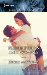 Prescriptions and Promises ebook by Jessica Matthews
