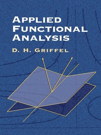 Applied Functional Analysis ebook by D.H. Griffel