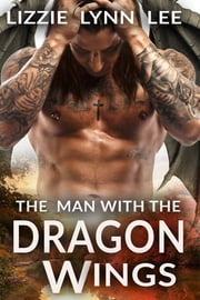 The Man With The Dragon Wings ebook by Kobo.Web.Store.Products.Fields.ContributorFieldViewModel