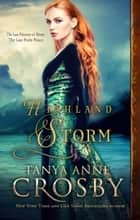 Highland Storm ebook by Tanya Anne Crosby