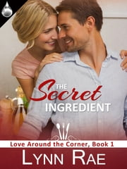 The Secret Ingredient ebook by Lynn Rae