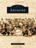 Ardmore ebook by Charlsie Foust Allen