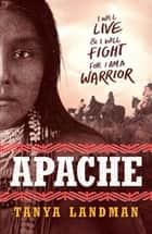 Apache ebook by Tanya Landman