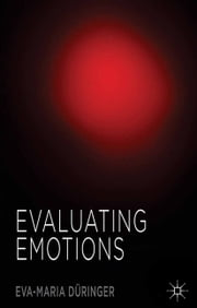 Evaluating Emotions ebook by Eva-Maria Düringer