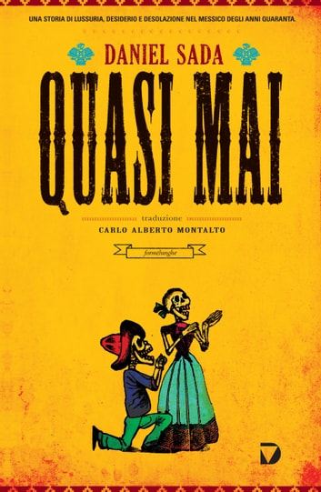 Quasi mai ebook by Daniel Sada