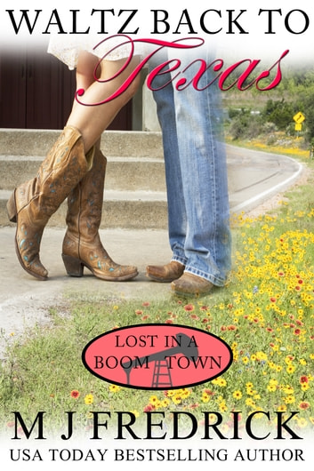 Waltz Back to Texas ebook by MJ Fredrick