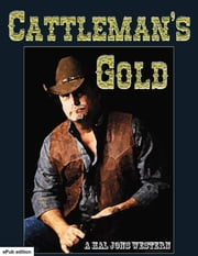 Cattleman's Gold ebook by Hal Jons