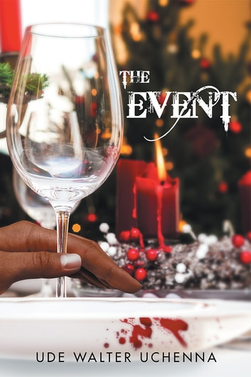 The Event ebook by Ude Walter Uchenna