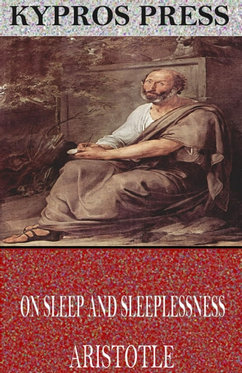 On Sleep and Sleeplessness ebook by Aristotle