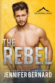 The Rebel ebook by Jennifer Bernard