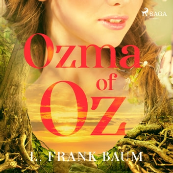 Ozma of Oz  audiobook by L. Frank Baum