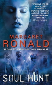 Soul Hunt ebook by Margaret Ronald