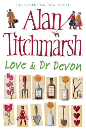 Love and Dr Devon ebook by Alan Titchmarsh