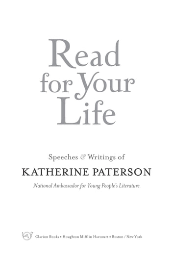 Read for Your Life #1 - Speeches & Writings of Katherine Paterson ebook by Katherine Paterson