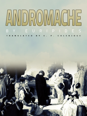 Andromache ebook by Euripides