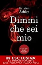 Dimmi che sei mio ebook by Kristen Ashley