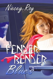 Fender Bender Blues ebook by Niecey Roy