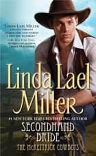 Secondhand Bride ebook by Linda Lael Miller