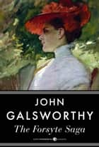 The Forsyte Saga ekitaplar by John Galsworthy