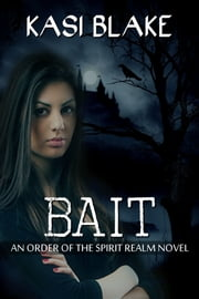 Bait ebook by Kasi Blake
