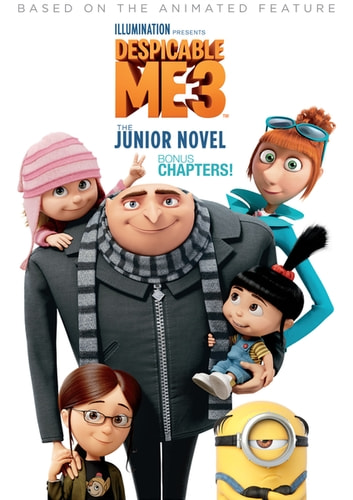 Despicable Me 3: The Junior Novel Bonus Chapters ebook by Sadie Chesterfield