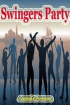 Swingers Party ebook by Amanda Portman