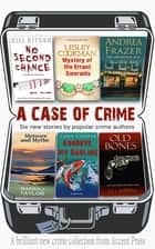 A Case of Crime ebook by Marsali Taylor, Cara Cooper, J.J. Campbell,...