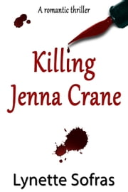 Killing Jenna Crane ebook by Lynette Sofras
