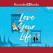 Love Your Life audiobook by Sophie Kinsella