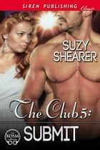 The Club 5: Submit ebook by Suzy Shearer