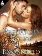 Predator's Refuge ebook by Rosanna Leo